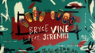 Bryce Vine - Baby Girl (feat. Jeremih) [Official Lyric Video]
