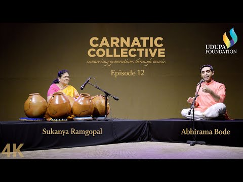 Udupa Foundation | Carnatic Collective | Episode 12 | Javali I Sukanya Ramgopal | Abhirama Bode