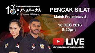 Pencak Silat Match Prelim 8 Match 20 (Day 1 Arena 2) | 18th World Pencak Silat Championship 2018