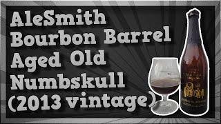 TMOH - Beer Review 1665#: AleSmith Bourbon Barrel Aged Old Numbskull (2013 vintage)