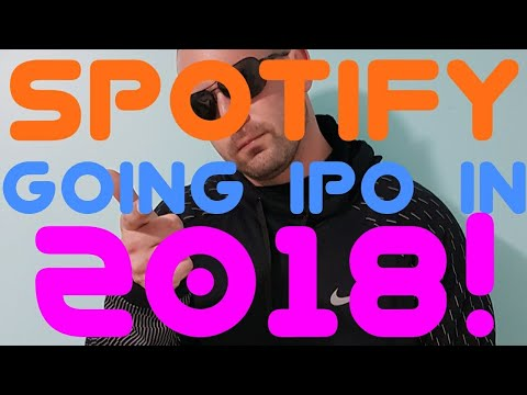 Spotify going IPO in 2018!