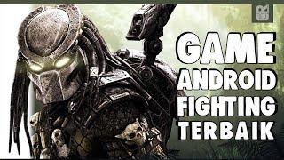 5 GAME ANDROID FIGHTING TERBAIK 2017