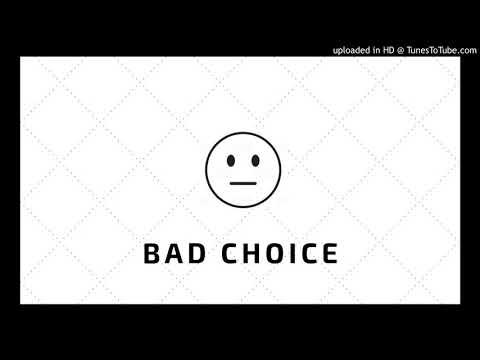 Bad Choice- Sadicco Ft Paranoia