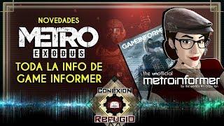 METRO EXODUS: Toda la INFORMACIÓN de Game Informer (y alguna teoría mía) | Conexión Refugio