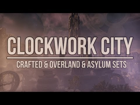ESO Clockwork City: Overview of all new Craftable&Overland&Asylum Sets in the Elder Scrolls Online