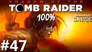 Zagrajmy w Shadow of the Tomb Raider PL (100%) odc. 47 - Nieoczekiwany sojusznik