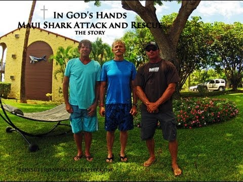 IN GODS HANDS Maui Shark Attack the story