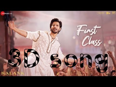 first-class--kalank-|-3d-song|-every-music|-surrounded-sound