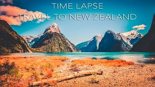 Time Lapse  – Travel to New Zealand 4K