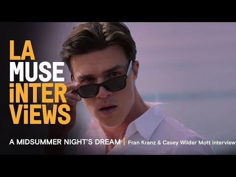 A MIDSUMMER NIGHT'S DREAM  Fran Kranz & Casey Wilder Mott   2017 LA Muse