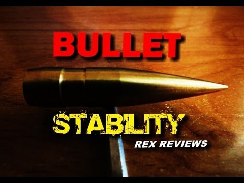 SNIPER 101 Part 67 - Bullet Stability