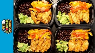 How to Meal Prep - Ep. 19 - CHICKEN FAJITAS
