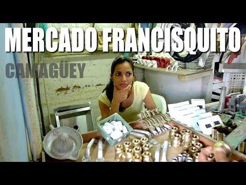 Mercado Francisquito - Camaguey Cuba