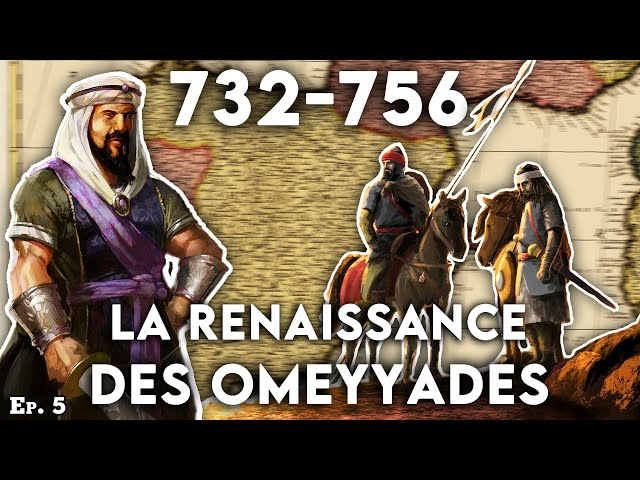 De la bataille de Poitiers à l'avènement de l'émirat omeyyade de Cordoue (732-756) - CdI #8