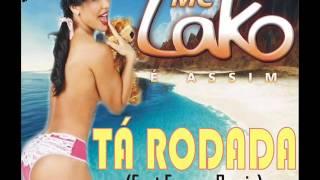 Fagner Remix feat. Mc Lako -  Tá Rodada 2013 ( Extended )