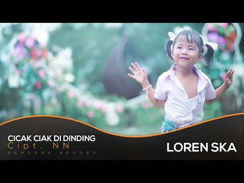 Loren SKA - Cicak Cicak Di Dinding (Official Music Video)