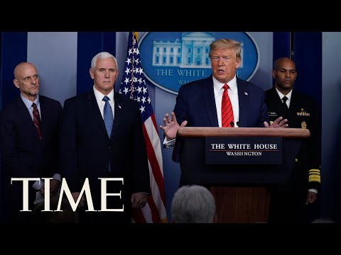 President Trump and Coronavirus Task Force Hold Press Briefing | TIME