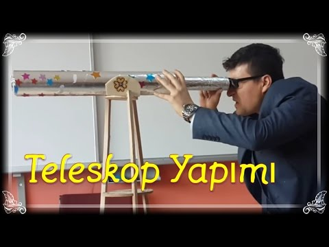 Müthiş Teleskop Yapımı Anlatımlı