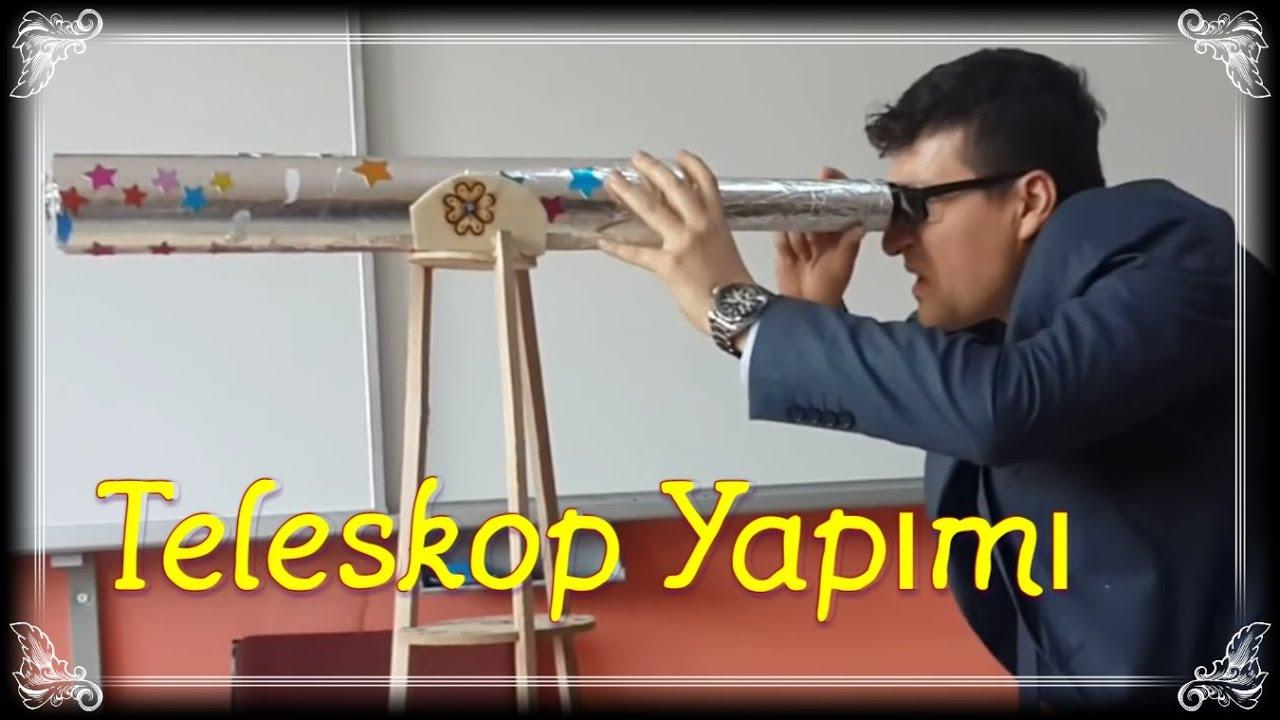 Müthiş teleskop yapımı anlatımlı youtube