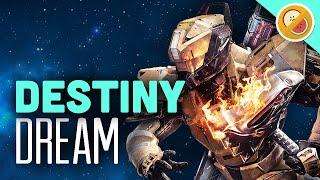 Destiny - Dream