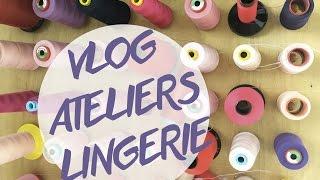 VLOG : visite des ateliers lingerie Implicite