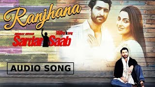 Raanjhana | Geeta Jhala | Sardaar Saab | New Punjabi Song with CRBT codes | Music & Sound