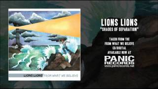 Watch Lions Lions Shades Of Separation video