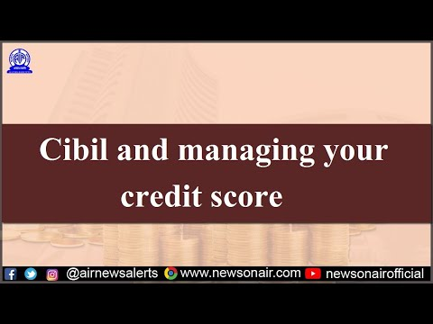 Cibil and managing your credit score