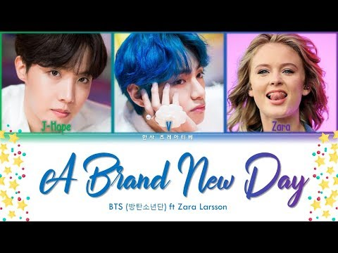 BTS (방탄소년단) & Zara Larsson - A Brand New Day (BTS WORLD OST Part.2) Lyrics Color Coded (Han/Rom/Eng)