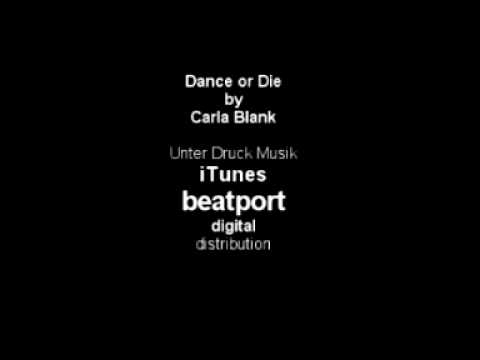 Dance or Die - Carla Blank - YouTube