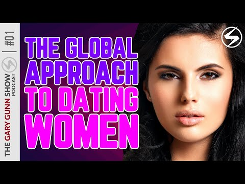 The Global Approach To Dating Women | The Gary Gunn Show Podcast #1 from YouTube · Duration:  6 minutes 11 seconds