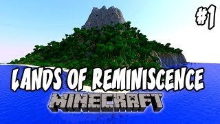 Lands of Reminiscence: Minecraft   Ep.1, Dumb and Dumber