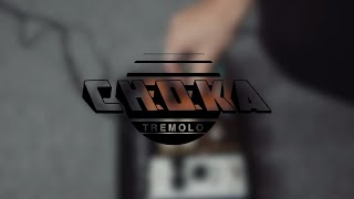 Choka Tremolo - Official Product Video