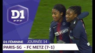 J14 : Paris SG - FC Metz (7-1) / D1 Féminine