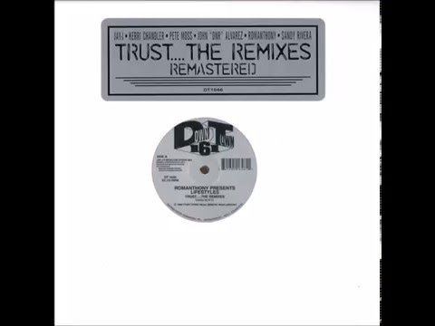 Romanthony - Trust (Kerri Chandler Dub) [Trust... The Remixes]