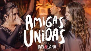Day e Lara - Amigas Unidas | DVD Traços