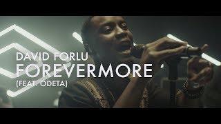Forevermore (Feat. Odeta)  |  David Forlu  |  Forerunner Music