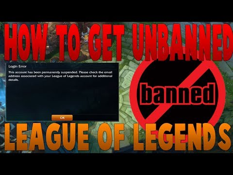 How To Unban Permanently Banned League Of Legends Account
