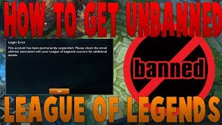 How To Unban Permaฑently Banned League Of Legends Account