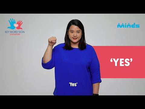 Key Word Sign (Singapore) - Let's Learn Together! #18 - 'Yes'