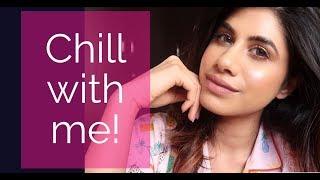 CHILL WITH ME! (Marriage, LGBTQ?, Body shaming, Negativity) | Malvika Sitlani