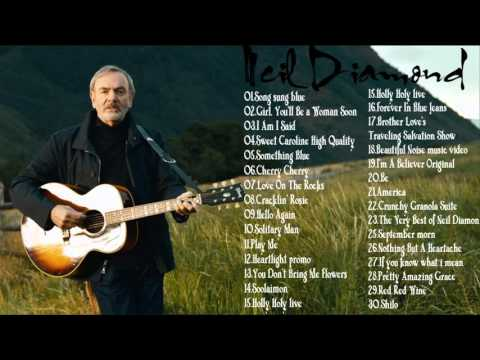 Neil Diamond - Neil Diamond Greatest Hits - Best Song Of Neil Diamond