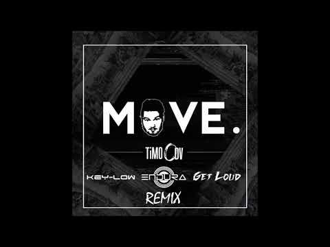 Timo ODV - Move (Key Low , Endura and Get Loud remix)