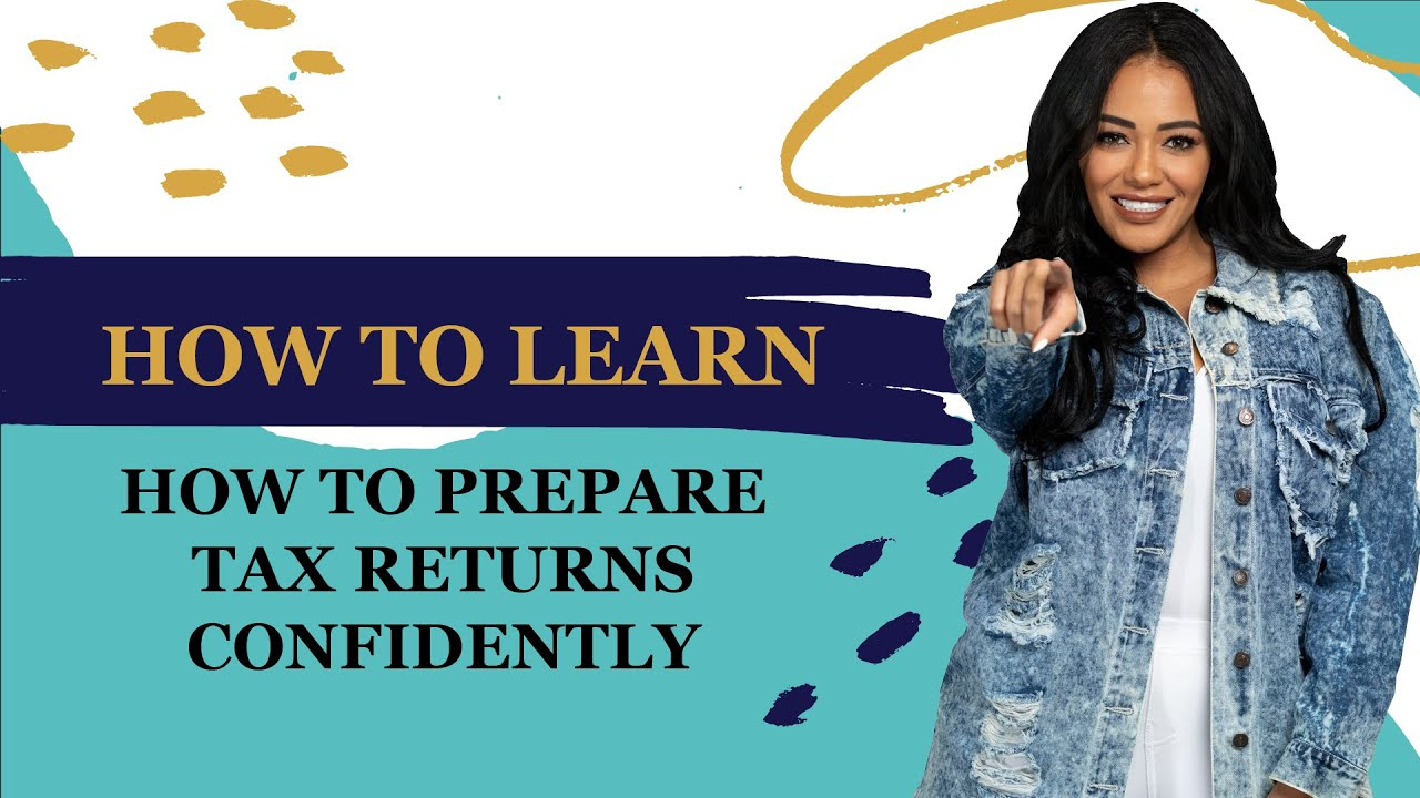 Download How to learn how to prepare tax returns confidently