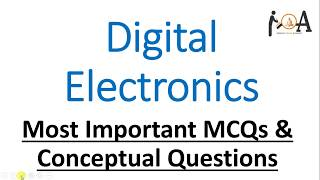 Digital Electronics | Most Conceptual MCQs for various important exams