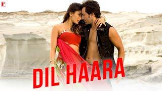 Dil Haara - Full Song - Tashan