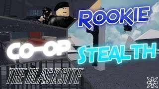 Roblox - {CO-OP} (Stealth) The Blacksite [Rookie] - Entry Point
