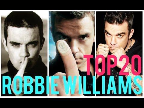Robbie Williams TOP 20 Songs (1997 - 2017) / Top 10 + 10 + 3