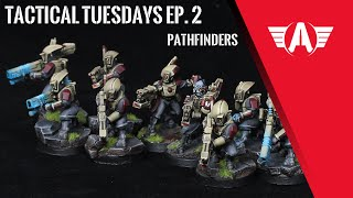 Tactical Tuesdays - Pathfinders Ep. 2