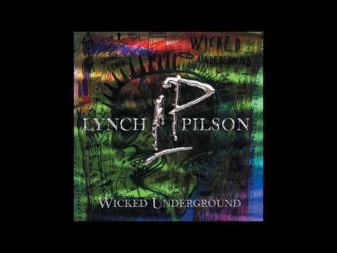 Lynch & Pilson - Wicked Underground (Full Album) (2003)